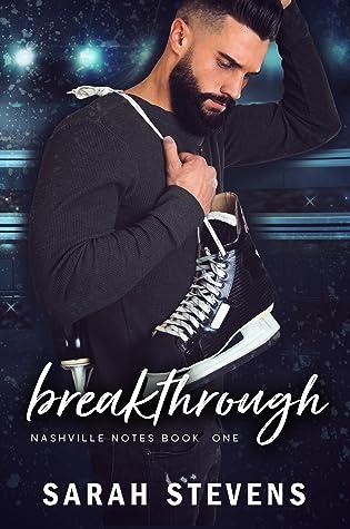 Breakthrough (Nashville Notes #1)