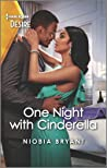 One Night with Cinderella: A forbidden rags to riches romance (Harlequin Desire Book 2788)