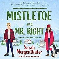 Mistletoe and Mr. Right (Moose Springs, Alaska #2)