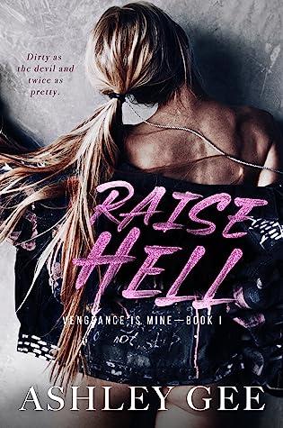 Raise Hell (Vengeance is Mine #1)
