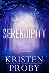 Serendipity (Bayou Magic #3) by Kristen Proby