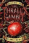 The Thrall's Gambit (Winter's Blight #5)