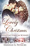 Lovely Christmas: Herzflattern im Schnee