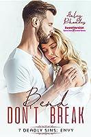 Bend Don't Break, 7 Deadly Sins: Envy (Sweet Version)