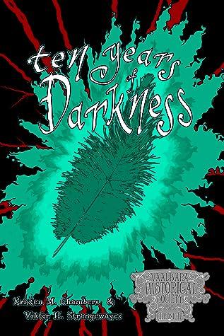 Ten Years of Darkness