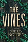 The Vines by Shelley Nolden