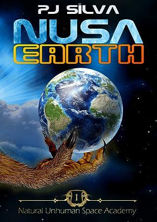 NUSA Earth (Natural Unhuman Space Academy Book 1)