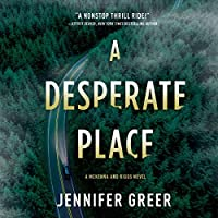 A Desperate Place: A McKenna and Riggs Novel (McKenna and Riggs, #1)