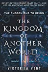The Kingdom of Another World (The Kingdom of Another World, #1)