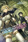 Death March to the Parallel World Rhapsody, Vol. 10 (light novel) (Death March to the Parallel World Rhapsody (light novel))