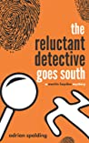 The Reluctant Detective Goes South (Martin Hayden Mysteries, #2)