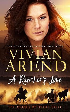 A Rancher's Love (Stones of Heart Falls #4)