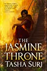 The Jasmine Throne by Tasha Suri