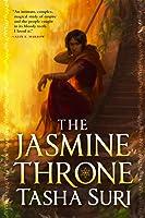 The Jasmine Throne (Burning Kingdoms, #1)