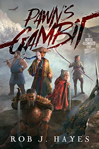 Pawn's Gambit by Rob J. Hayes