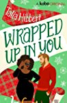 Wrapped Up in You ebook review
