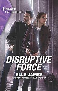 Disruptive Force (Declan's Defenders #6)