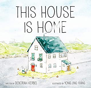 This House Is Home by Deborah Kerbel