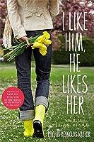 I Like Him, He Likes Her (Alice, #13-15)