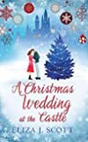 A Christmas Wedding at the Castle (Life on the Moors, #5)