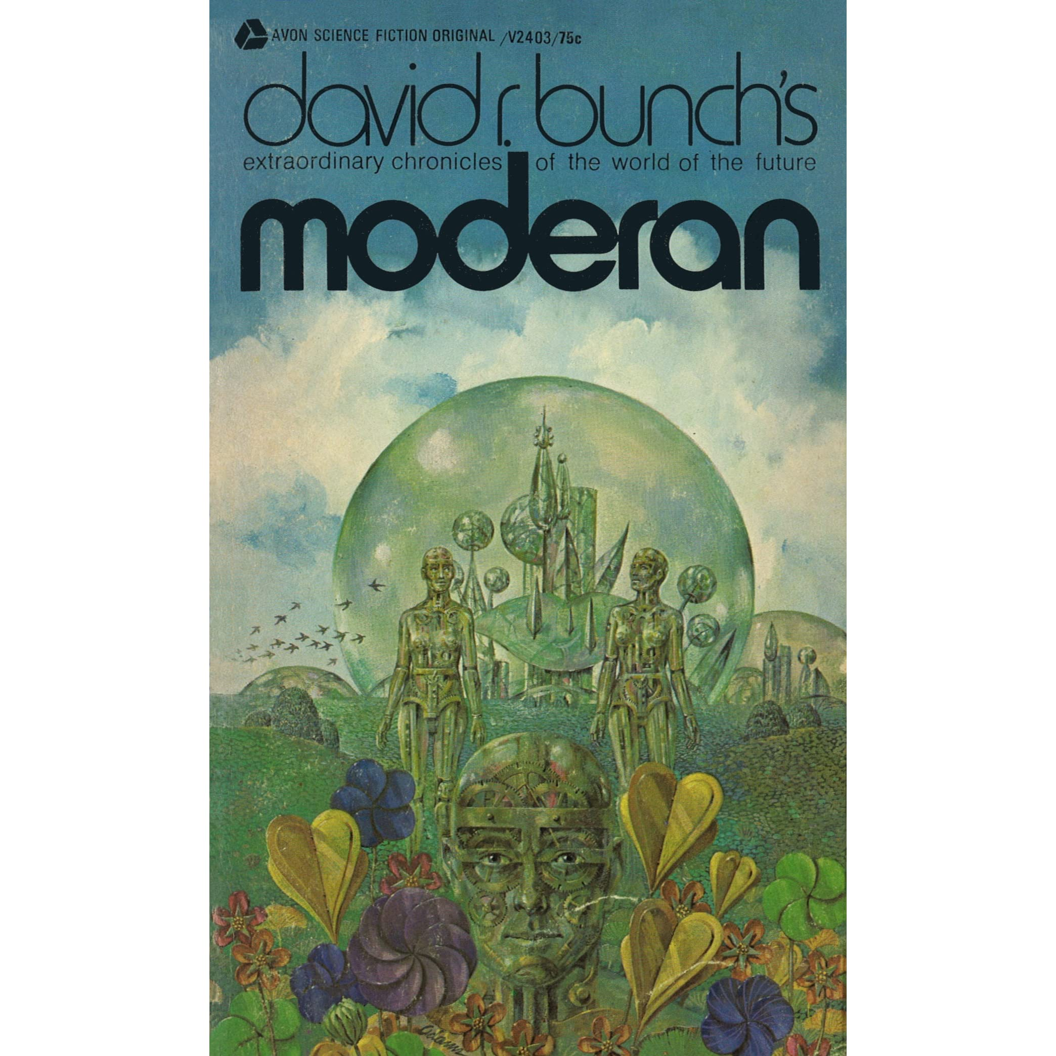 Moderan By David R Bunch