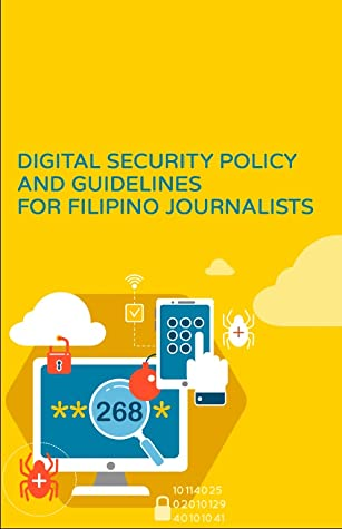 Digital Security Policy and Guidelines for Filipino Journalists