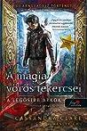A mágia vörös tekercsei by Cassandra Clare