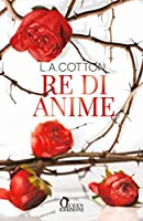 Re di anime (Verona Legacy, #2)