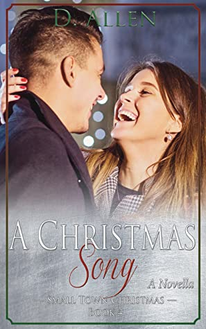 A Christmas Song  (Small Town Christmas Book 4)