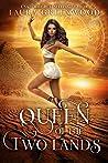 Queen of the Two Lands (Forgotten Gods, #0.5)