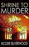 Shrine to Murder (Yorkshire Murder Mysteries Book 15)