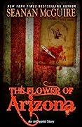 The Flower of Arizona