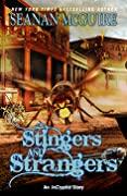 Stingers and Strangers