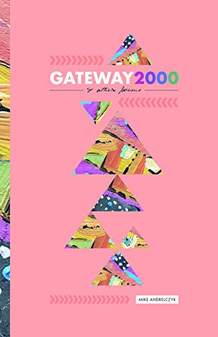 Gateway 2000 & Other Poems
