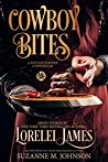 Cowboy Bites: A Rough Riders Cookbook