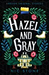 Hazel and Gray (Faraway, #2)