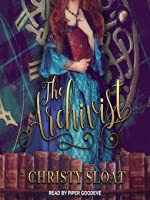 The Archivist (The Librarian Chronicles #2)