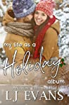 My Life as a Holiday Album (My Life as an Album, #5)
