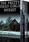 The Pretty Dead Girls Box Set: A Riveting Mystery Collection