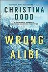 Wrong Alibi by Christina Dodd
