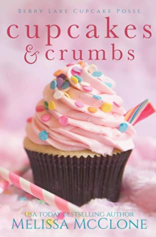 Cupcakes & Crumbs by Melissa McClone