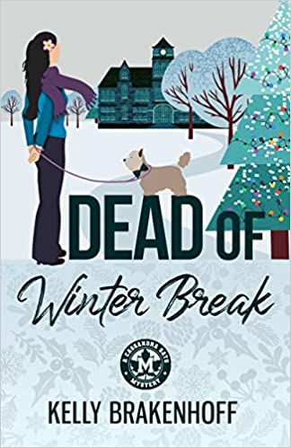 Dead of Winter Break (Cassandra Sato #3)