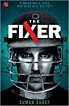 The Fixer: Winning Has a Price. How Much Will You Pay?