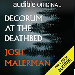Decorum at the Deathbed