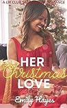 Her Christmas Love: A Feel Good Lesbian Christmas Romance