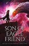 Son of Eaglefriend (The Tale of Eaglefriend #3)