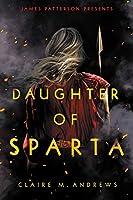 Daughter of Sparta (Daughter of Sparta, #1)
