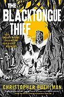 The Blacktongue Thief (Blacktongue, #1)
