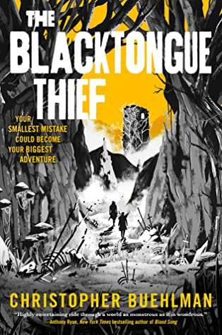 The Blacktongue Thief (Blacktongue, #1) by Christopher Buehlman