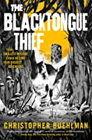The Blacktongue Thief (Blacktongue, #1)